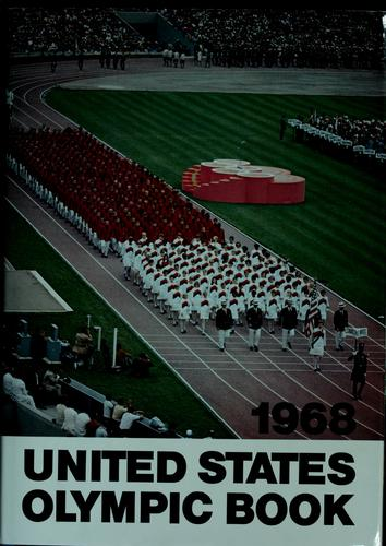 1968 United States Olympic book by U. S. Olympic Committee