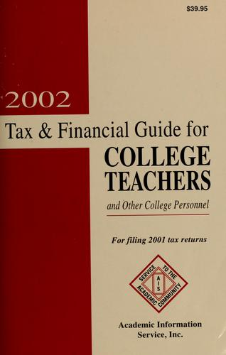 2002 tax & financial guide for college teachers and other college personnel by Donald T. Williamson