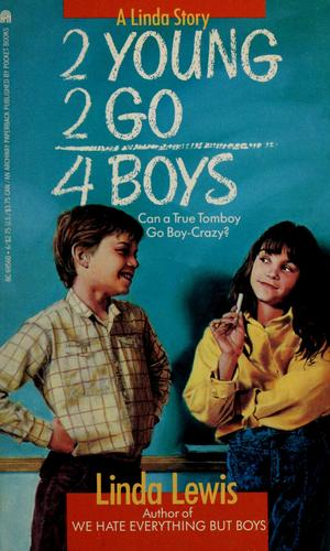 2 young 2 go 4 boys by Linda Lewis