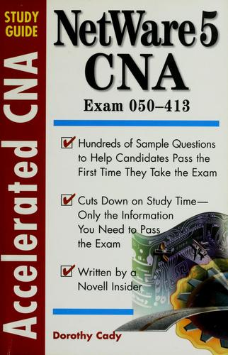 Accelerated NetWare 5 CNA study guide by Dorothy L. Cady