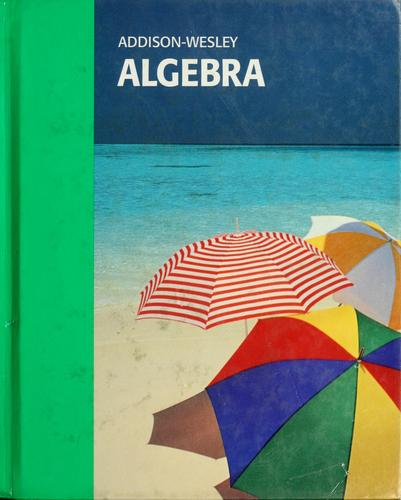 Addison-Wesley algebra by