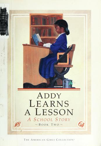 Addy learns a lesson by Connie Rose Porter