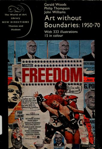 Art without boundaries, 1950-70 by Woods, Gerald.